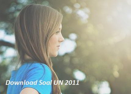 Download Soal UN 2011