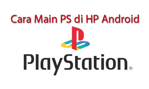 Cara Main PS di HP Android