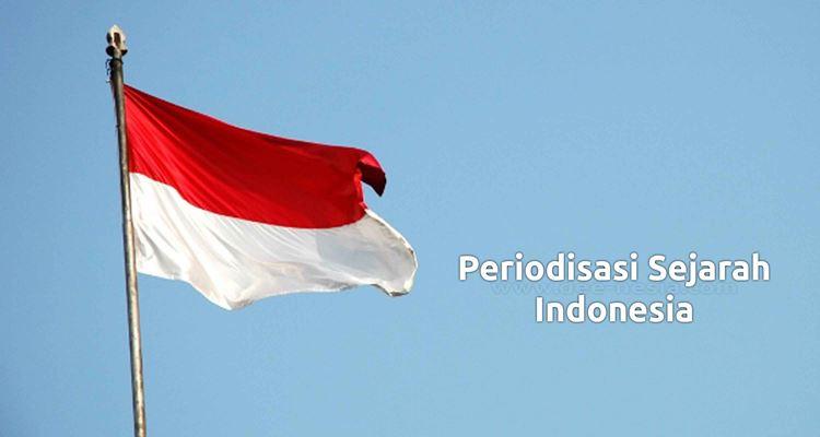 Periodisasi Sejarah di Indonesia