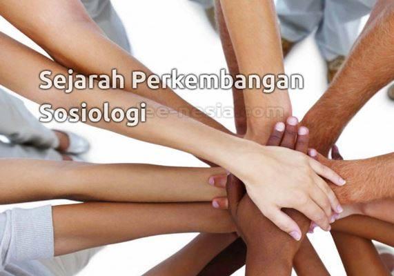 Sejarah Perkembangan Sosiologi