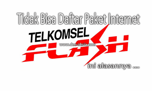 Tidak Bisa Daftar Paket InternetTelkomsel Flash