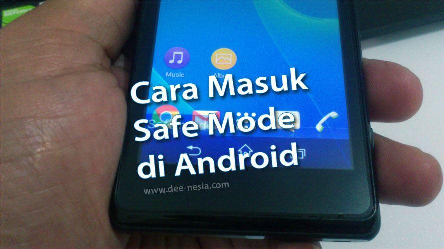 Cara Masuk Safe Mode di Android