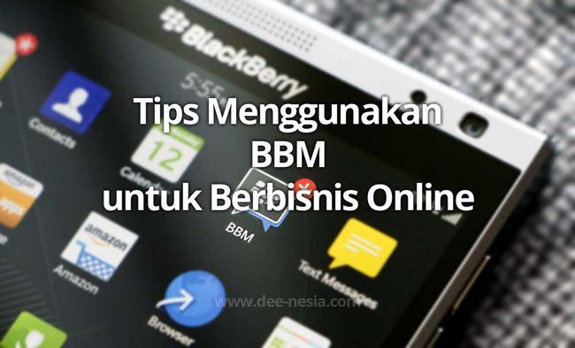 Tips Menggunakan BBM untuk Berbisnis Online