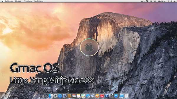 Linux Yang Mirip Mac OS - Gmac OS
