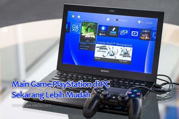 Main Game PlayStation di PC Sekarang Lebih Mudah