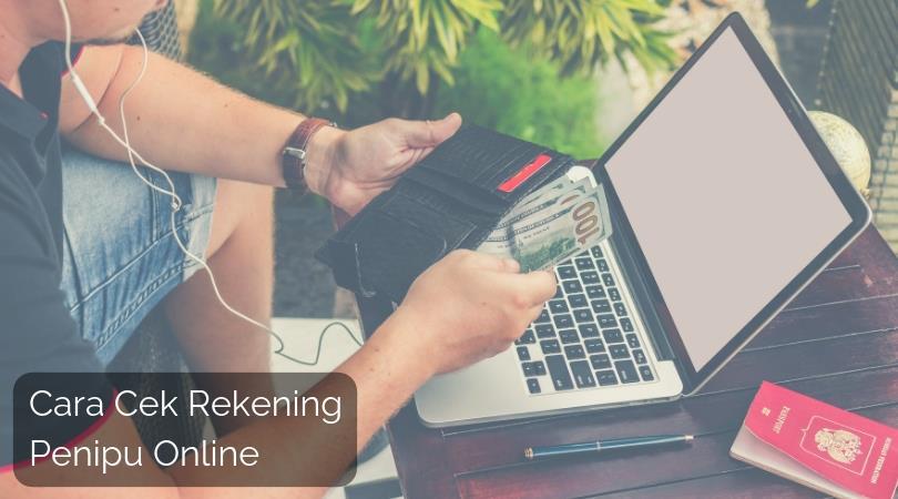 Cara Cek Rekening Penipu Online