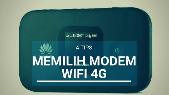 Tips Memilih Modem WiFi 4G